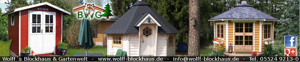 Wolff´s Blockhaus & Gartenwelt - BLOG