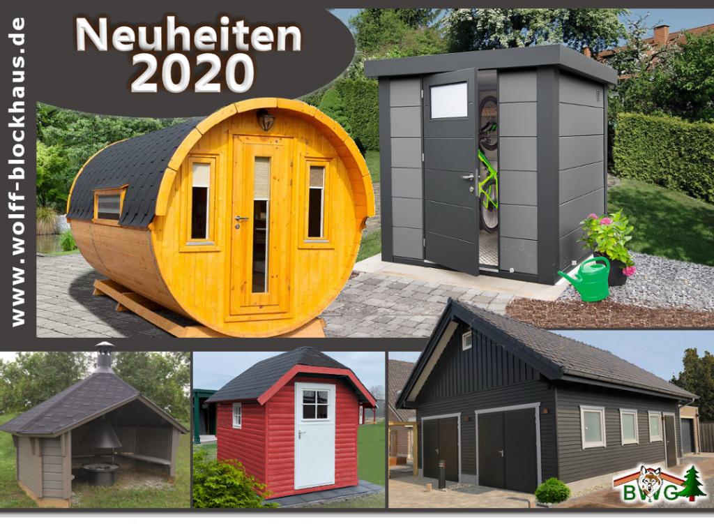 Neuheiten 2020 - Wolff´s Blockhaus & Gartenwelt